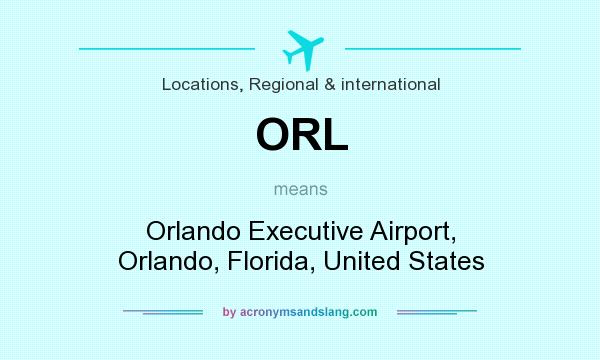 What does ORL mean? It stands for Orlando Executive Airport, Orlando, Florida, United States