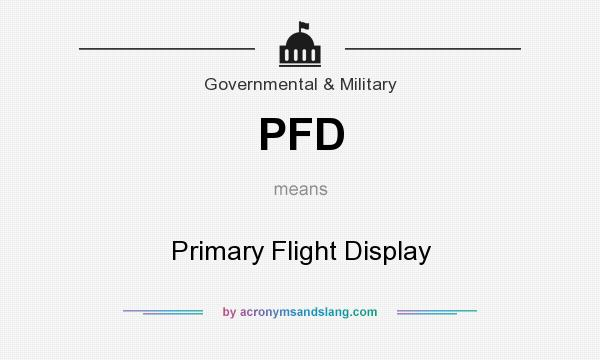 What does PFD mean? It stands for Primary Flight Display