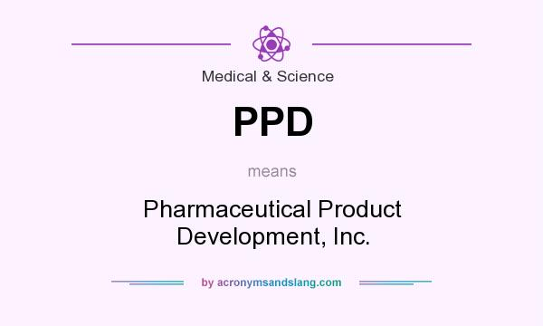 ppd pharmaceutical product development inc in medical science by acronymsandslangcom