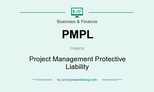 What does PMPL mean? It stands for Project Management Protective Liability