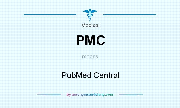 What does PMC mean? It stands for PubMed Central