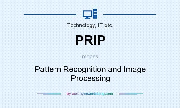 What does PRIP mean? It stands for Pattern Recognition and Image Processing