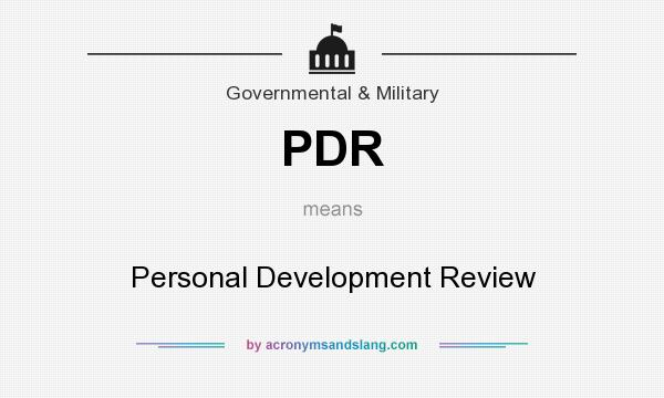 What does PDR mean? It stands for Personal Development Review