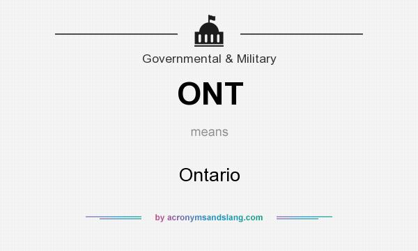 What does ONT mean? It stands for Ontario