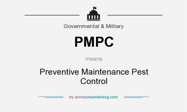 What does PMPC mean? It stands for Preventive Maintenance Pest Control
