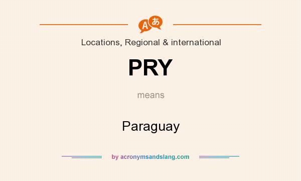 What does PRY mean? It stands for Paraguay