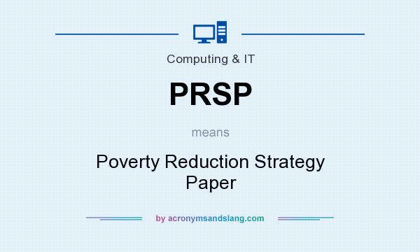 What does PRSP mean? It stands for Poverty Reduction Strategy Paper