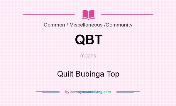 What does QBT mean? It stands for Quilt Bubinga Top