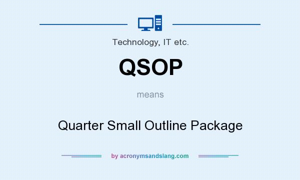 QSOP - Quarter Small Outline Package in Technology, IT etc