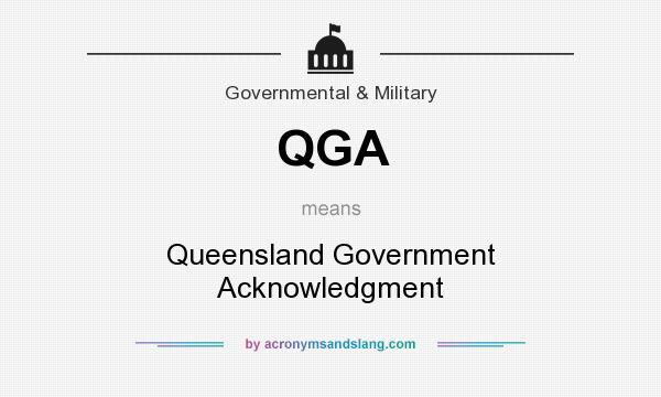 What does QGA mean? It stands for Queensland Government Acknowledgment
