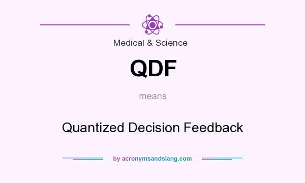 What does QDF mean? It stands for Quantized Decision Feedback