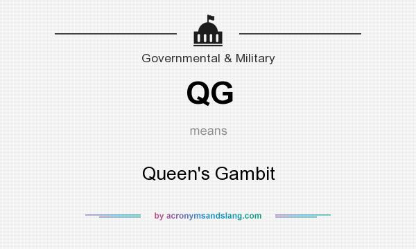 What does QG mean? It stands for Queen`s Gambit
