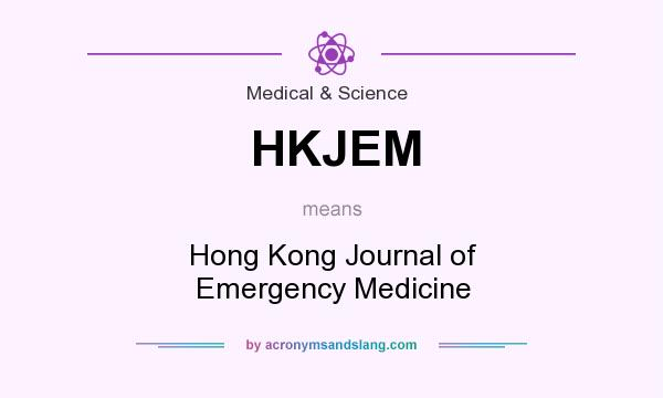 What does HKJEM mean? It stands for Hong Kong Journal of Emergency Medicine