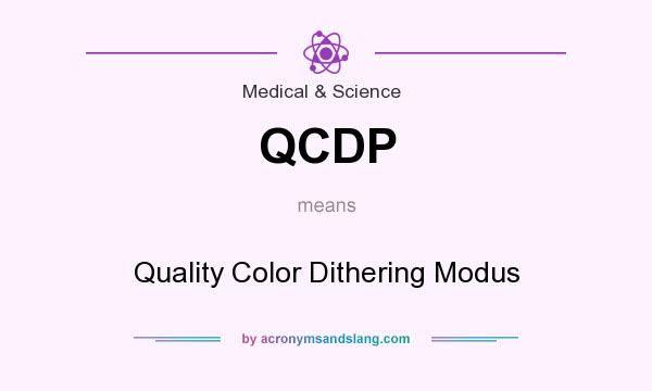 What does QCDP mean? It stands for Quality Color Dithering Modus
