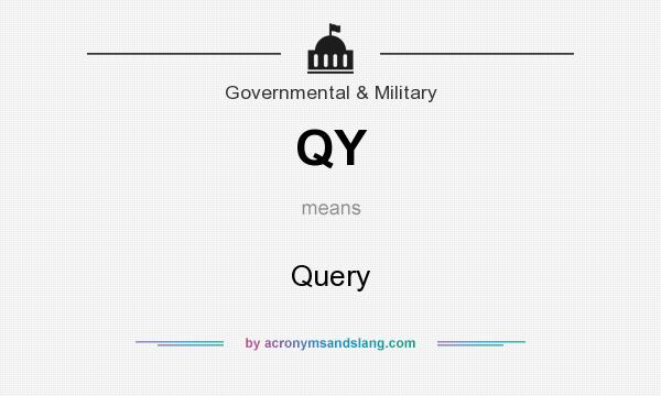 What does QY mean? It stands for Query