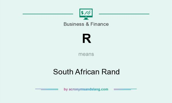 What does R mean? It stands for South African Rand