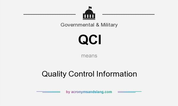 What does QCI mean? It stands for Quality Control Information