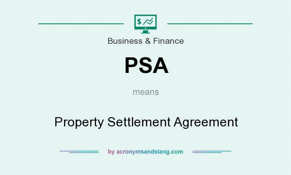 Psa Property Settlement Agreement In Business Finance By