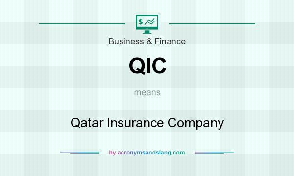 What does QIC mean? It stands for Qatar Insurance Company