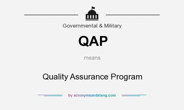 What does QAP mean? It stands for Quality Assurance Program