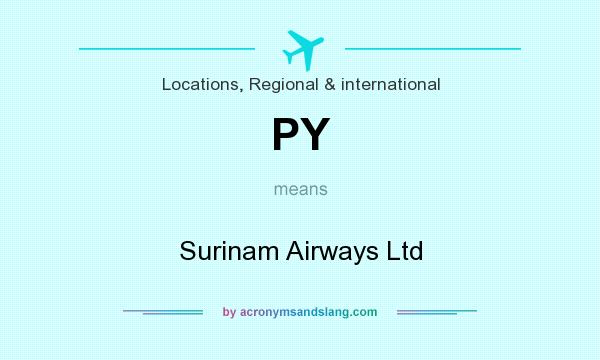 What does PY mean? It stands for Surinam Airways Ltd