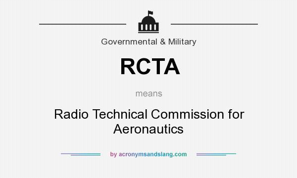 What does RCTA mean? It stands for Radio Technical Commission for Aeronautics
