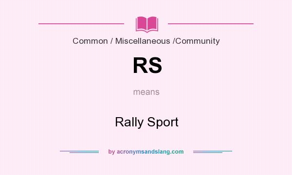 What does RS mean? It stands for Rally Sport