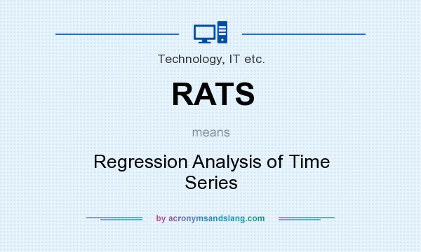 What does RATS mean? It stands for Regression Analysis of Time Series