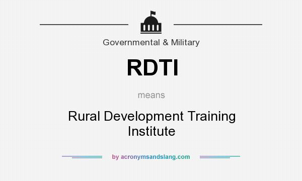 What does RDTI mean? It stands for Rural Development Training Institute