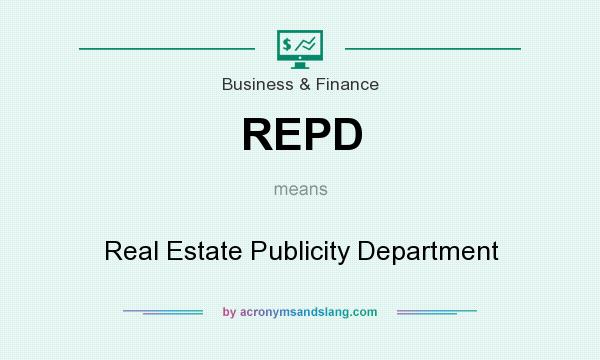 What does REPD mean? It stands for Real Estate Publicity Department