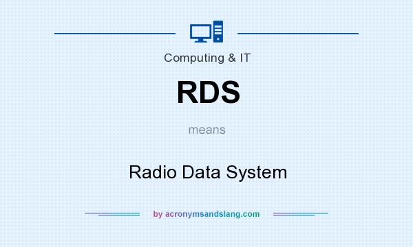 What does RDS mean? It stands for Radio Data System