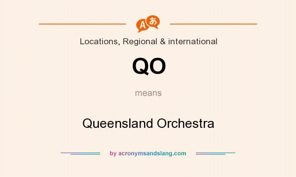 What does QO mean? It stands for Queensland Orchestra