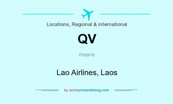 What does QV mean? It stands for Lao Airlines, Laos