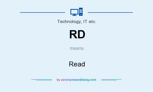What does RD mean? It stands for Read