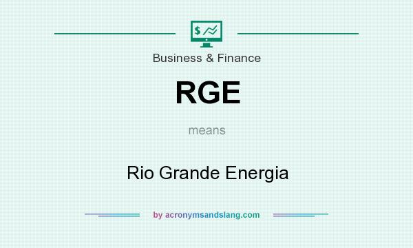 What does RGE mean? It stands for Rio Grande Energia