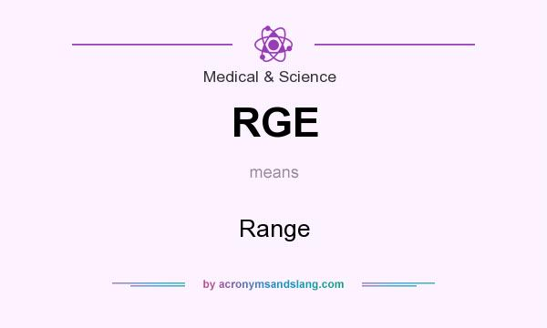 What does RGE mean? It stands for Range