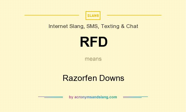 What does RFD mean? It stands for Razorfen Downs