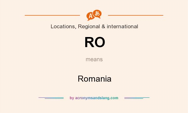 What does RO mean? It stands for Romania