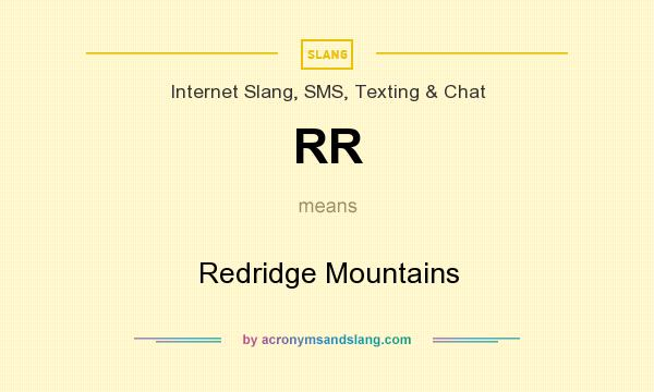 What does RR mean? It stands for Redridge Mountains