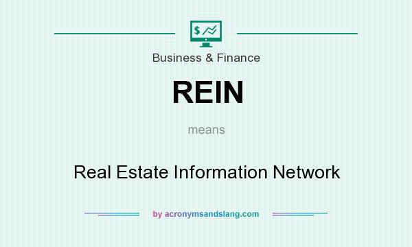 What does REIN mean? It stands for Real Estate Information Network