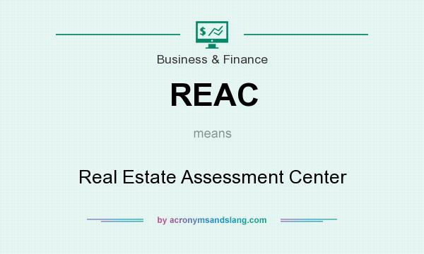 What does REAC mean? It stands for Real Estate Assessment Center