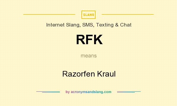 What does RFK mean? It stands for Razorfen Kraul