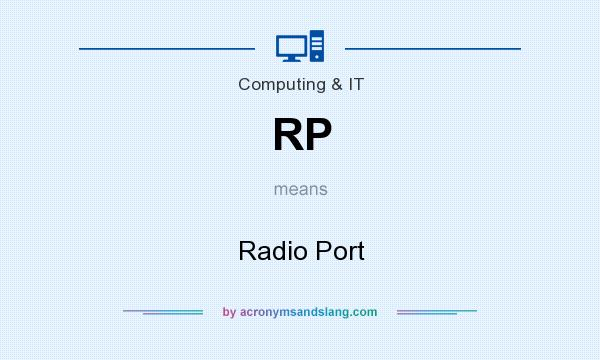 What does RP mean? It stands for Radio Port