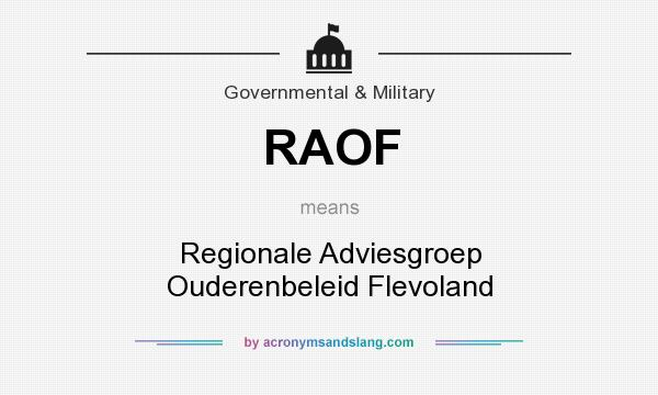 What does RAOF mean? It stands for Regionale Adviesgroep Ouderenbeleid Flevoland