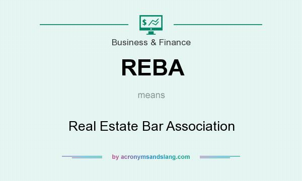 What does REBA mean? It stands for Real Estate Bar Association