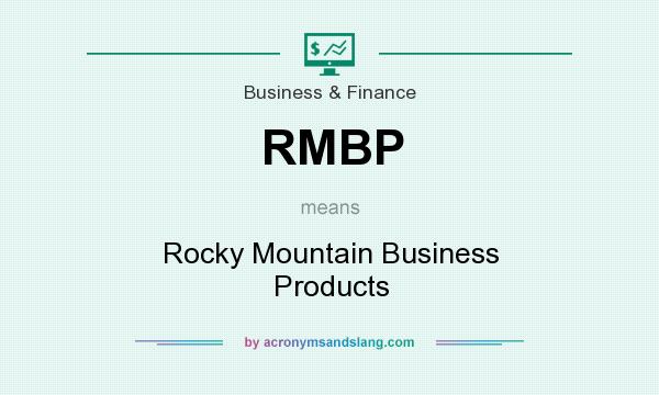 What does RMBP mean? It stands for Rocky Mountain Business Products