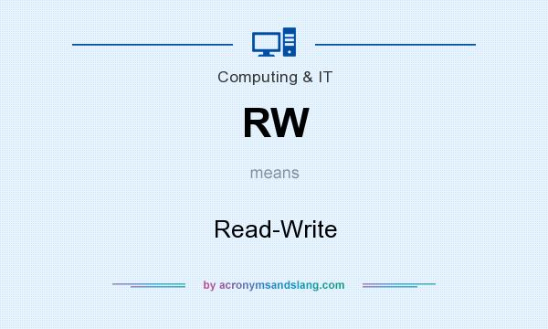 What does RW mean? It stands for Read-Write