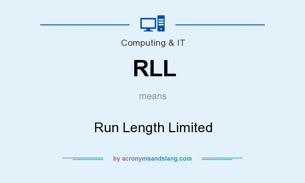 What does RLL mean? It stands for Run Length Limited