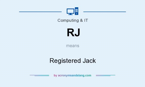 What does RJ mean? It stands for Registered Jack