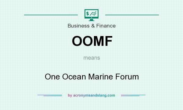 OOMF - One Ocean Marine Forum in Business & Finance by